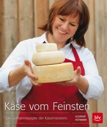 """Fachbuch Käse vom Feinsten"""" Susanne Hofmann"""""""